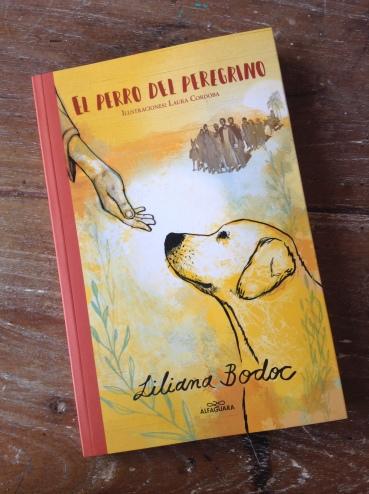 El perro del peregrino. Liliana Bodoc.